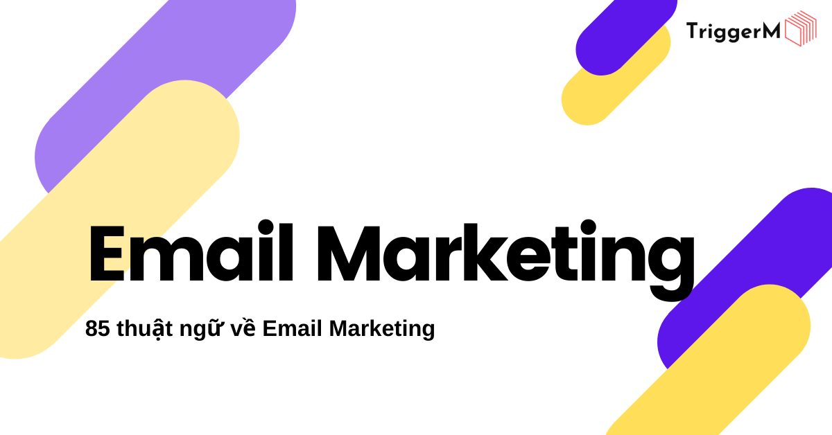 thuật ngữ trong email marketing