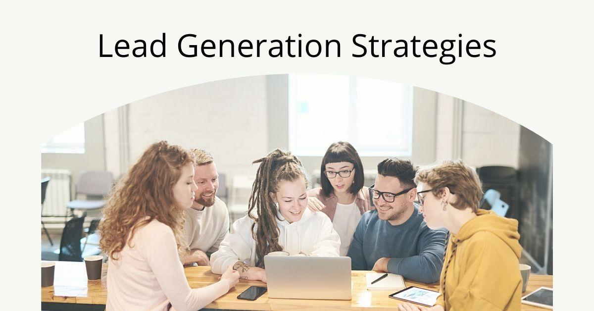 4 chiến lược tốt nhất dành cho Lead Generation